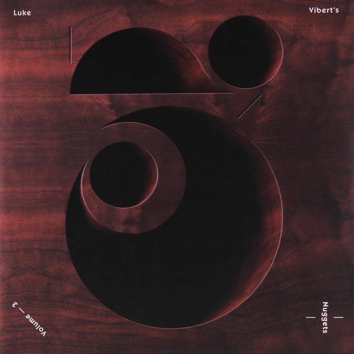 Luke Viberts Nuggets 3 | Lo Recordings